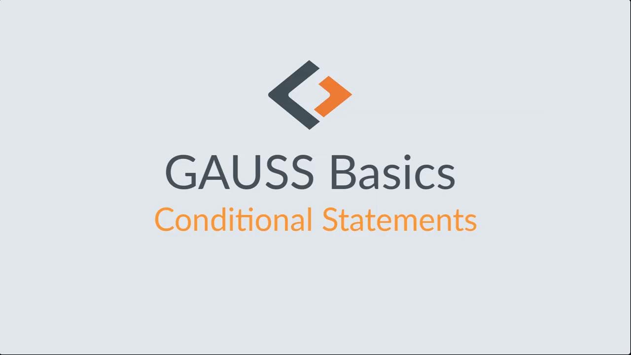 GAUSS-Grundlagen-Tutorial – Teil 7: Bedingte Anweisungen